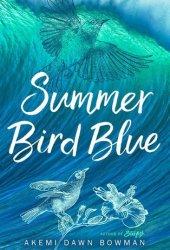 Summer Bird Blue Pdf Book