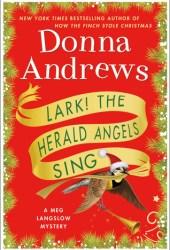 Lark! The Herald Angels Sing (Meg Langslow, #24) Book Pdf