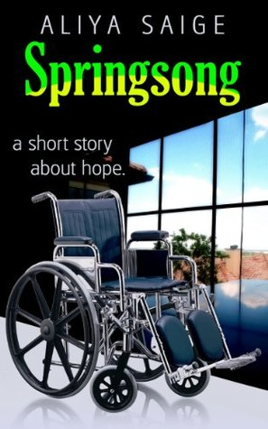 Springsong: a short story about hope.