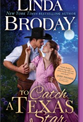 To Catch a Texas Star (Texas Heroes, #3) Pdf Book