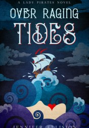 Over Raging Tides (Lady Pirates, #1) Pdf Book