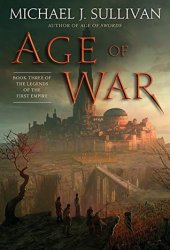 Age of War (The Legends of the First Empire #3) Pdf Book