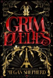 Grim Lovelies (Grim Lovelies, #1) Pdf Book