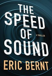 The Speed of Sound (Speed of Sound Thrillers #1) Pdf Book