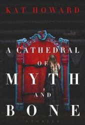 A Cathedral of Myth and Bone Pdf Book