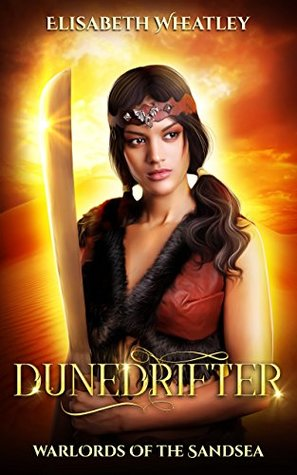 Dunedrifter (Warlords of the Sandsea Book 2)