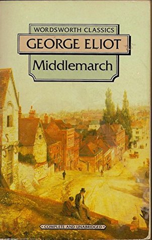 Middlemarch: (Annotated with more information)
