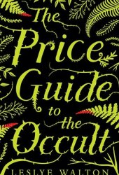 The Price Guide to the Occult Pdf Book