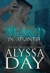 March in Atlantis (Poseidon's Warriors #3) Pdf Book