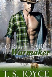 For the Heart of the Warmaker (Outlaw Shifters, #4) Book Pdf