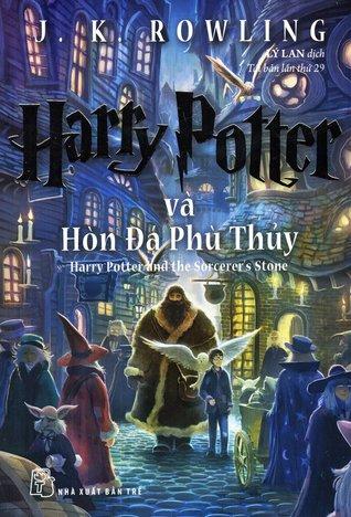 Harry Potter và Hòn Đá Phù Thuỷ (Harry Potter, #1)