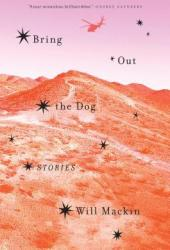 Bring Out the Dog: Stories Pdf Book