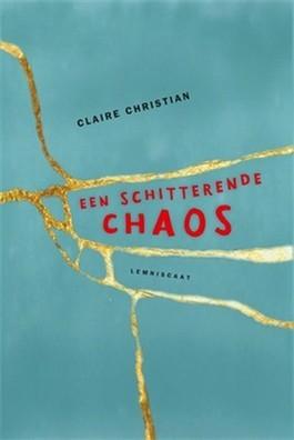 Een schitterende chaos (EN: Beautiful mess) Boek omslag