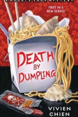 Death by Dumpling (A Noodle Shop Mystery #1)