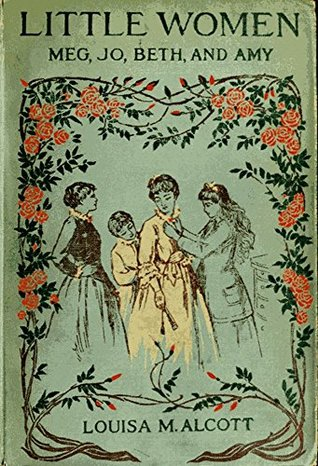LITTLE WOMEN OR Meg, Jo, Beth, and Amy: 1880 edition with more than 200 illustrations