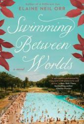 Swimming Between Worlds Pdf Book