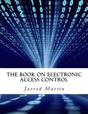 The Book on Electronic Access Control
