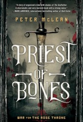 Priest of Bones (War for the Rose Throne #1) Pdf Book