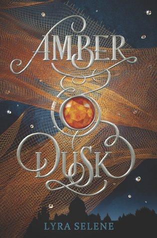 Amber & Dusk (Amber & Dusk #1) – Lyra Selene