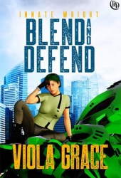 Blend and Defend (Innate Wright, #6) Pdf Book