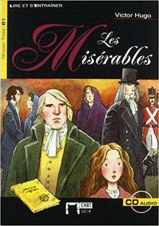Les misérables. Livre + CD (Chat Noir. Lire Et S'entrainer)