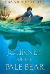 Journey of the Pale Bear Pdf Book