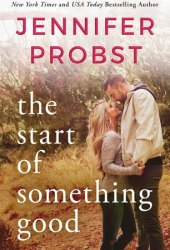The Start of Something Good (Stay, #1) Book Pdf