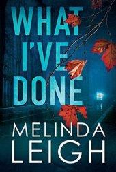 What I've Done (Morgan Dane #4) Pdf Book