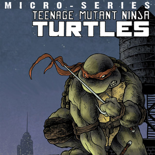 Teenage Mutant Ninja Turtles Micro Series (Issues) (8 Book Series)