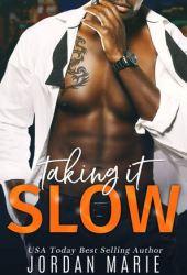 Taking It Slow (Doing Bad Things, #3) Pdf Book