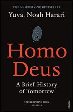 Homo deus. A brief history of tomorrow (Yuval Noah Harari)