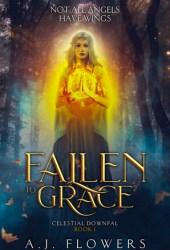 Fallen to Grace (Celestial Downfall, #1)