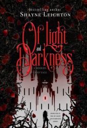 Of Light and Darkness (Of Light and Darkness #1)