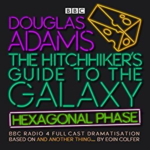 The Hitchhiker's Guide to the Galaxy: The Hexagonal Phase