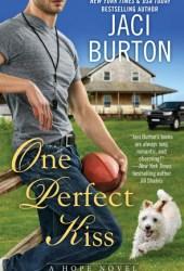 One Perfect Kiss (Hope, #8) Pdf Book