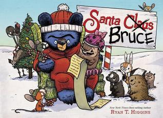 Santa Bruce (A Mother Bruce book)