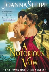 A Notorious Vow (The Four Hundred, #3) Pdf Book
