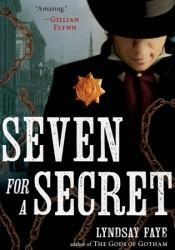 Seven for a Secret (Timothy Wilde, #2) Pdf Book
