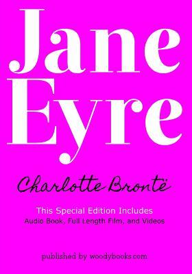 Jane Eyre Special Edition: Includes Audio Book, Full Length Film, and Videos