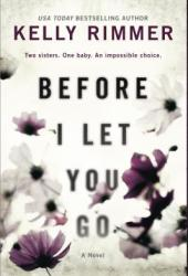 Before I Let You Go Book Pdf