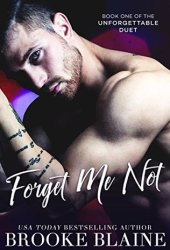 Forget Me Not (The Unforgettable Duet #1) Pdf Book