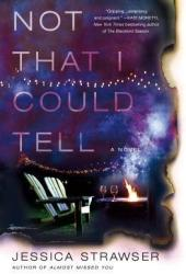 Not That I Could Tell Pdf Book