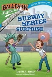 Subway Series Surprise (Ballpark Mysteries Super Special, #3)