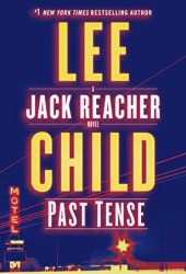 Past Tense (Jack Reacher, #23) Pdf Book
