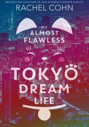 My Almost Flawless Tokyo Dream Life Pdf Book