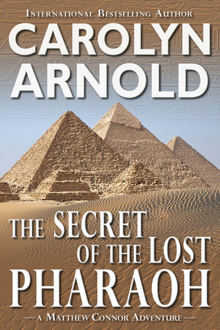 The Secret of the Lost Pharaoh