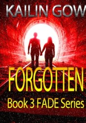 Forgotten (Fade, #3) Pdf Book