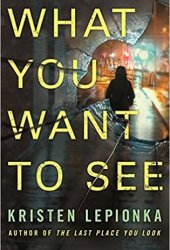 What You Want To See (Roxane Weary, #2) Pdf Book
