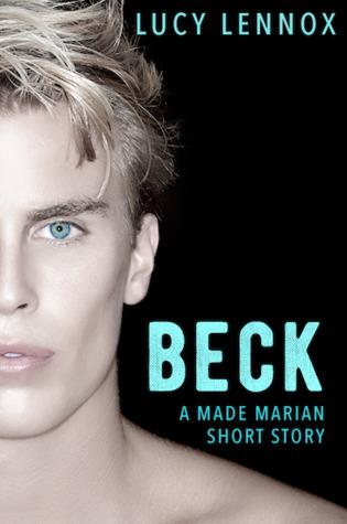 Beck (Made Marian, #3.4)