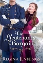 The Lieutenant's Bargain (Fort Reno, #2)